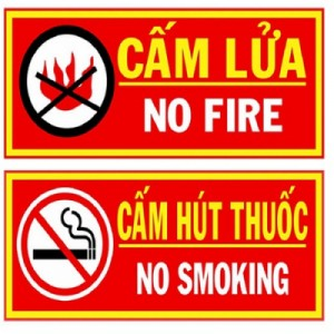 CẤM LỬA + CẤM HÚT THUỐC